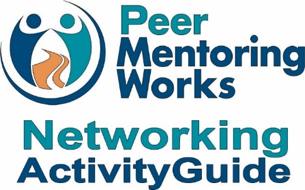 Peer MentorngWorks Logo with Networking ActivityGuide underneath.